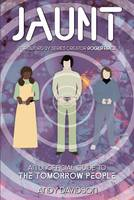 """Jaunt: an Unauthorised Guide to """"the Tomorrow People"""" (Paperback)"""