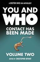 You and Who: Contact Has Been Made!: 2