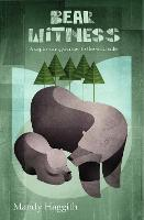 Bear Witness (Paperback)