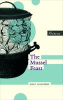 The Mussel Feast (Paperback)