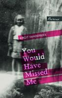 You Would Have Missed Me (Paperback)