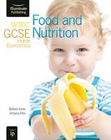 WJEC GCSE Home Economics - Food and Nutrition Student Book (Paperback)