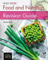 WJEC GCSE Food and Nutrition: Revision Guide (Paperback)