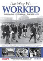 The Way We Worked: Part 2 (Paperback)