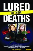 Lured to Their Deaths