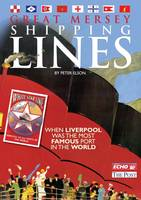 The Great Mersey Shipping Lines (Paperback)