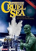 Liverpool's Cruel Sea: The Story of the Battle of the Atlantic (Paperback)