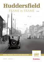 Huddersfield Frame by Frame (Paperback)