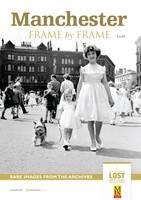Manchester Frame by Frame (Paperback)