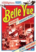 Belle Vue: Entertainment Showground of the World (Paperback)