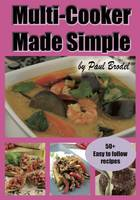 Multi-Cooker Made Simple (Paperback)