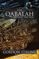 The Qabalah: Beyond the Veil (Paperback)