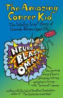 The Amazing Cancer Kid (Paperback)