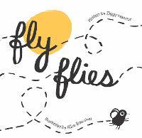 Fly Flies (Hardback)