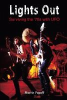 Lights Out: Surviving the '70s with UFO (Paperback)