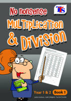 No Nonsense Number - Mult & Div: Book 1 (Paperback)