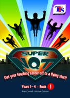 Super NQT! Get Your Teaching Career Off to a Flying Start: Book 1 (Paperback)