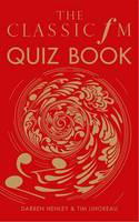 The Classic FM Quiz Book (Hardback)