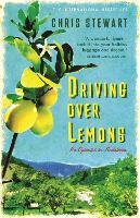 Driving Over Lemons: An Optimist in Andalucia (Hardback)