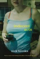Indecent Acts (Paperback)