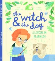 The Witch and the Dog (Hardback)