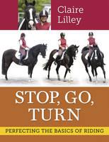 Stop Go Turn (Paperback)