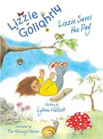 Lizzie Saves the Day - Lizzie Golightly 1 (Paperback)