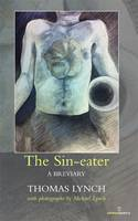 The Sin-eater: A Breviary (Paperback)