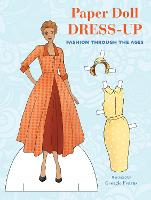 Paper Doll Dress-Up: Fashion Through the Ages (Paperback)