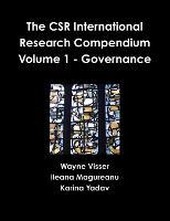 The CSR International Research Compendium: Volume 1 - Governance (Paperback)