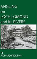 Angling on Loch Lomond and its Rivers