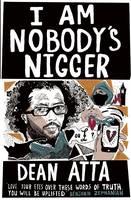 I Am Nobody's Nigger (Paperback)