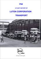 A Fleet History of Luton Corporation Transport: PN8 (Paperback)
