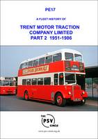 A Fleet History of Trent Motor Traction Company Limited: 1951-1986 Pt. 2: PE17 (Paperback)