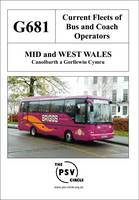 Current Fleets of Bus and Coach Operators - Mid and West Wales: G681 (Paperback)