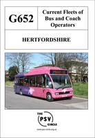 Current Fleets of Bus and Coach Operators - Hertfordshire: G652 (Paperback)