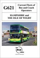 Current Fleets of Bus and Coach Operators - Hampshire and the Isle of Wight (Paperback)