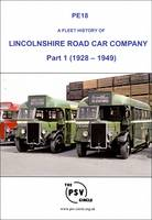 A Fleet History of Lincolnshire Road Car Company (1928 - 1949): Part 1: PE18 (Paperback)