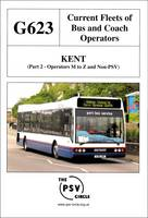 Current Fleets of Bus and Coach Operators - Kent: Operators M - Z and Non-PSV Part 2: G622 (Paperback)