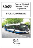 Current Fleets of Bus and Coach Operators - Buckinghamshire: G653 (Paperback)
