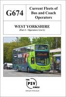 Current Fleets of Bus and Coach Operators - West Yorkshire: Operators A to L Part 1: G674 (Paperback)