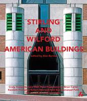 Stirling and Wilford American Buildings (Paperback)