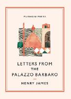 Letters From the Palazzo Barbaro - Pushkin Collection (Paperback)
