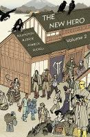 New Hero, The - Volume 2: New Heroes for a New Age (Paperback)