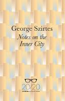 Notes on the Inner City (Paperback)