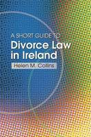 The Short Guide to Divorce Law in Ireland