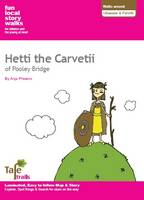 Walks Around Ullswater and Penrith: Fun, Local Story Walks for Children and the Young at Heart: Hetti the Carvetii of Pooley Bridge (Sheet map, folded)