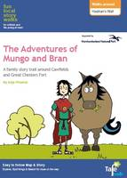 Walks Around Hadrian's Wall: Fun, Local Story Walks for Children and the Young at Heart: The Adventures of Mungo and Bran - The Adventures of Mungo and Bran 1 (Sheet map, folded)