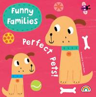 Funny Families - Perfect Pets (Hardback)