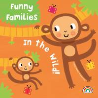 Funny Families - In the Wild - Funny Families (Hardback)